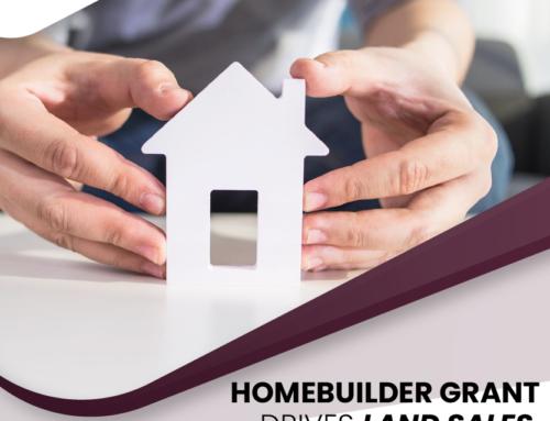 HomeBuilder Grant Drives Land Sales