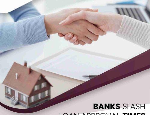 Banks Slash Loan Approval Times